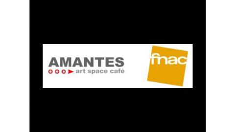 FNAC + Amantes