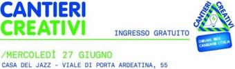 Image for: Cantieri creativi: giovani idee cambiano l'Italia
