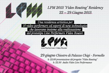Image for: LPM 2013 Formello | Video Routing Residency