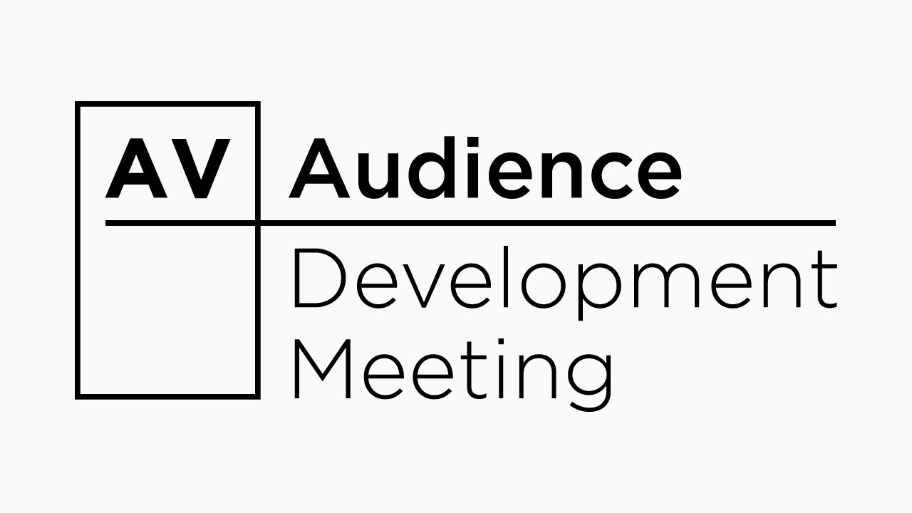 AV Audience Development Meeting