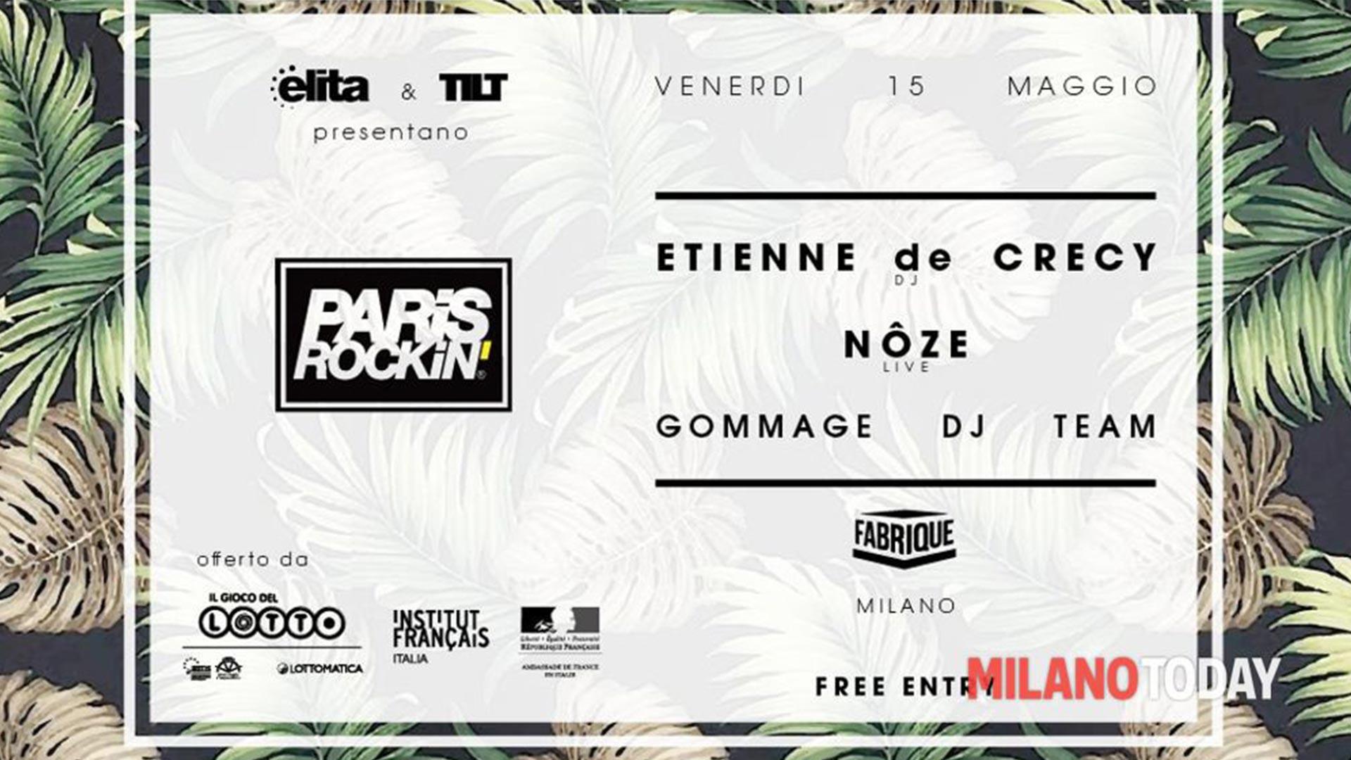 La Francia in Scena 2015 | Paris Rockin' Milano – Etienne de CrécyetNôze  | LPM 2015 > 2018