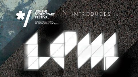 Image di: Athens Digital Arts Festival 2012| AVAF introduces LPM
