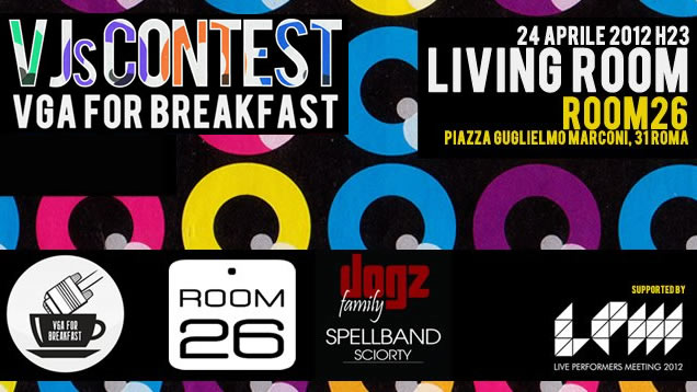 LPM 2012 Rome | Living Room VJs Contest #2