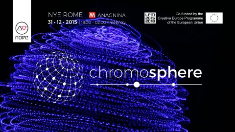 Image for: Chromosphere NYE 2016 Rome | LPM 2015 > 2018