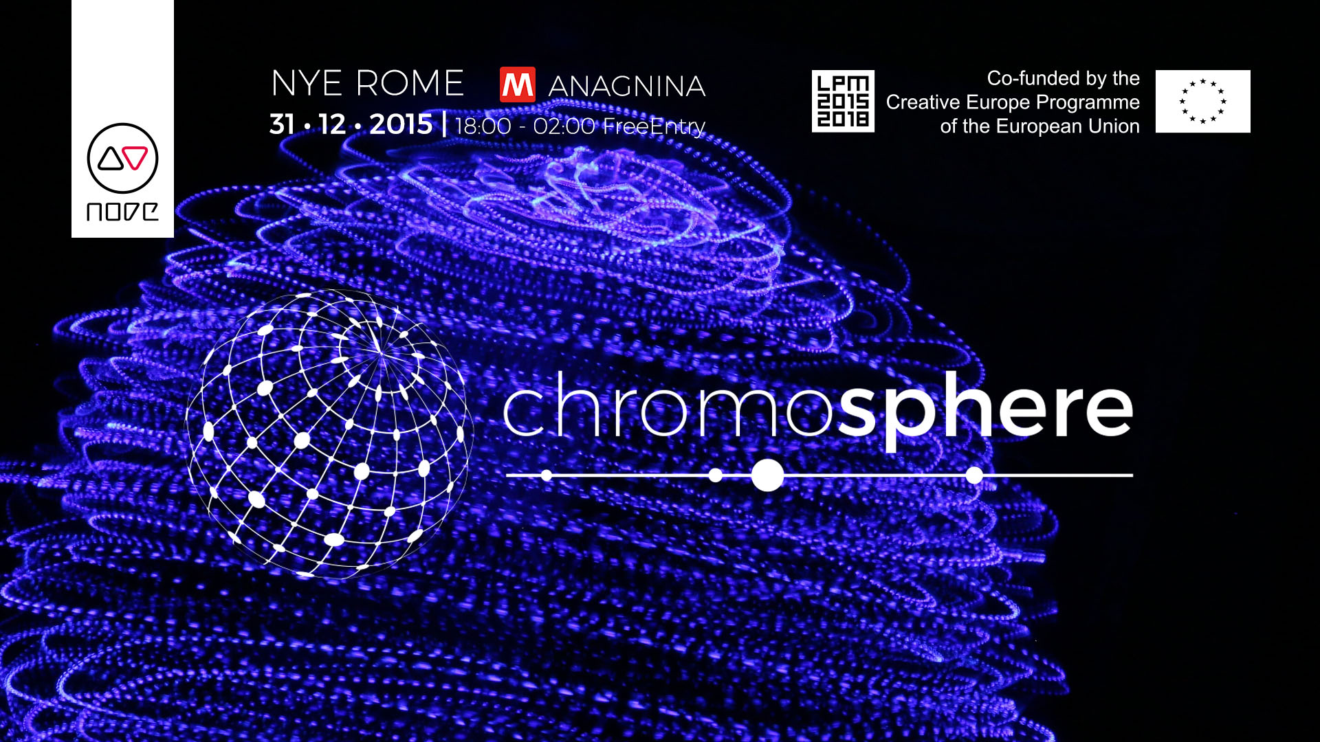 Chromosphere NYE 2016 Rome | LPM 2015 > 2018