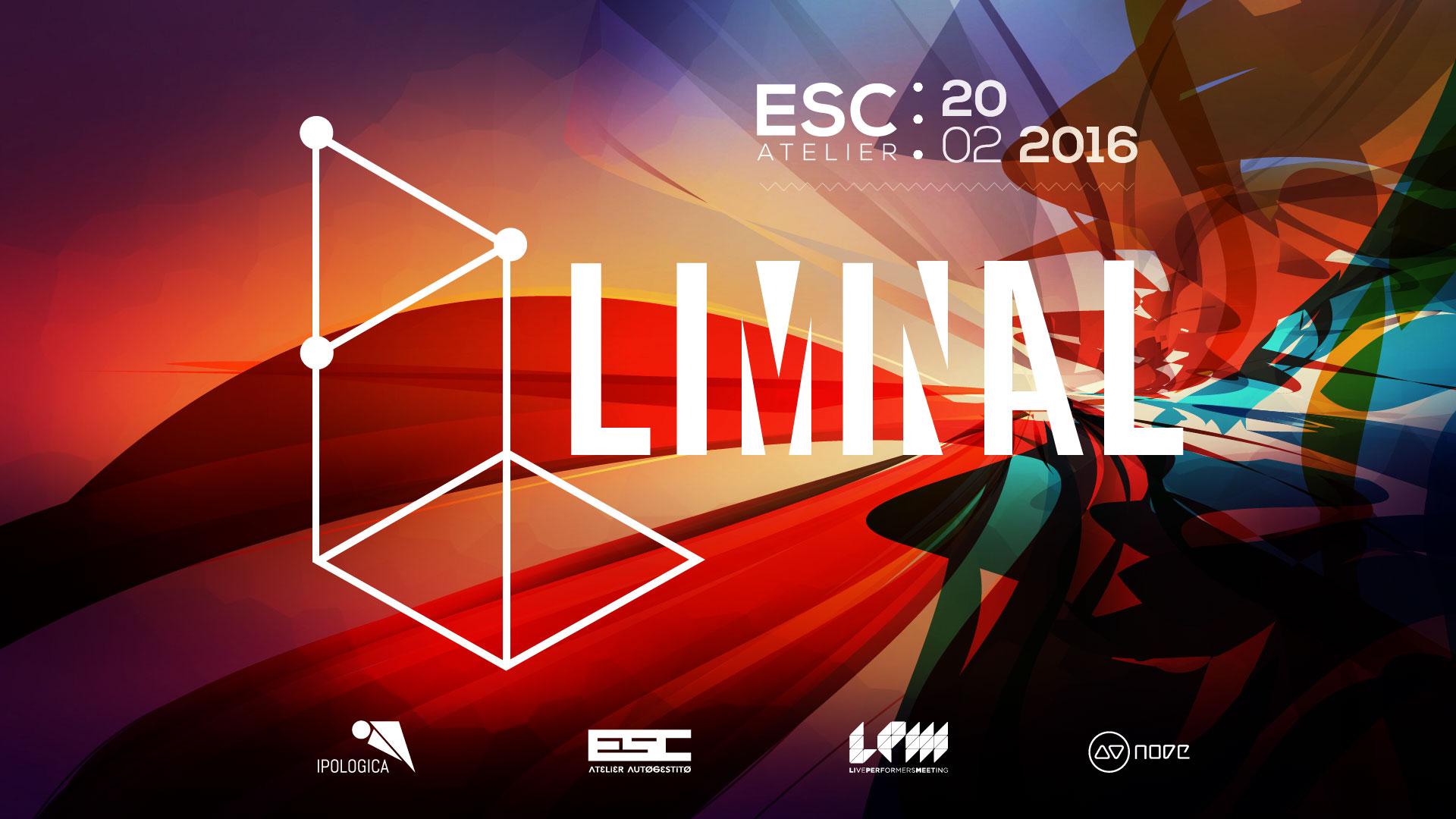 LPM 2016 @ LIMINAL #4