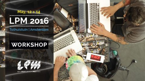 Image for: LPM 2016 Amsterdam Workshops | LPM 2015 > 2018
