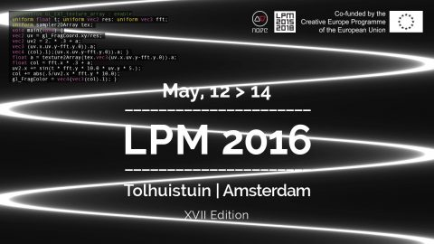 LPM 2016 Amsterdam Call for proposal | LPM 2015 > 2018
