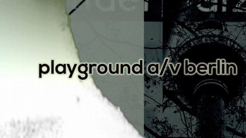 Image for: Playground A/V Berlin – Audiovisual Art Festival
