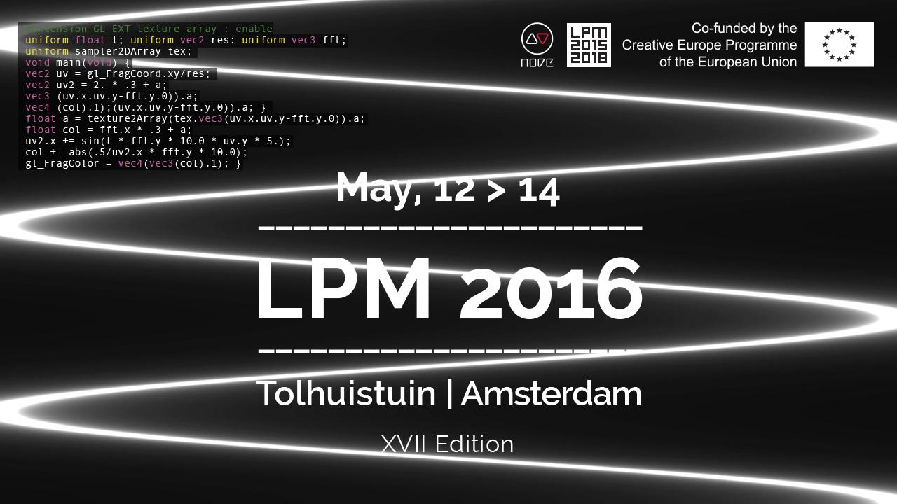 LPM 2016 Amsterdam | LPM 2015 > 2018