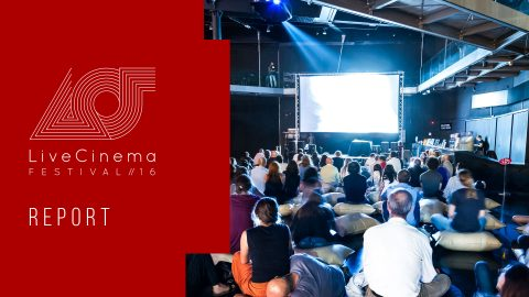 Image for: Live Cinema Festival 2016 Video Report