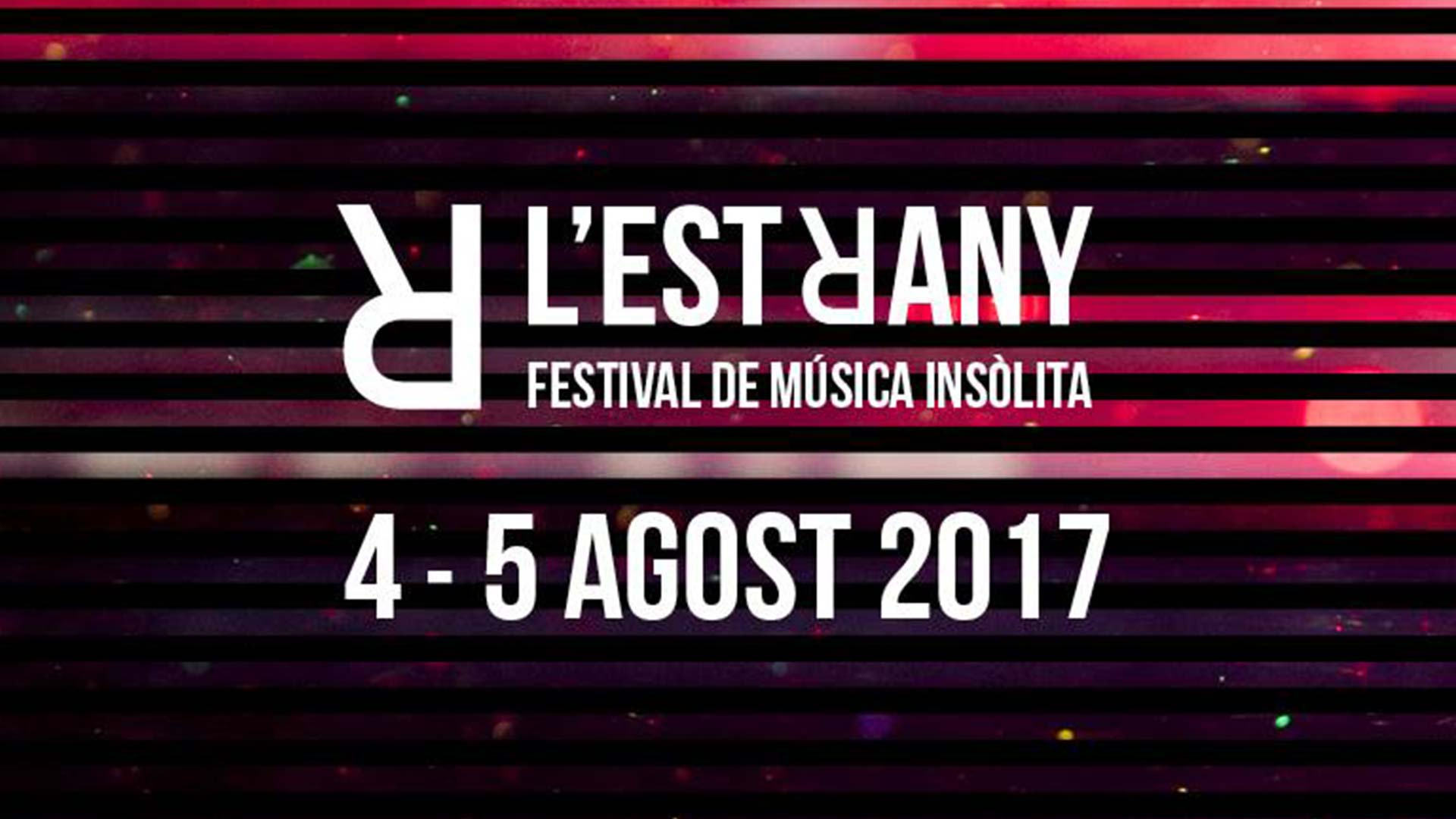 Estrany. Unusual music Festival 2017