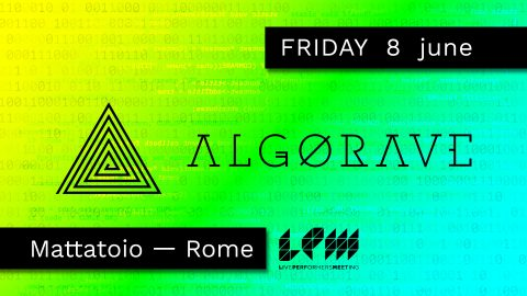 FRIDAY 8 NIGHT ALGORAVE
