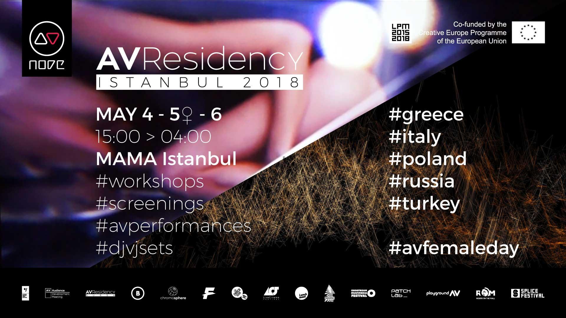 Istanbul AV Residency 2018 | LPM 2015 > 2018